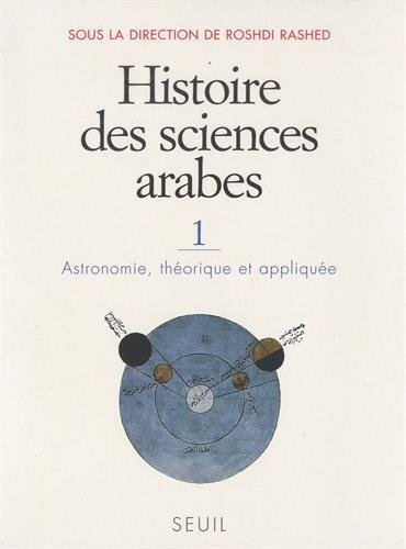 Histoire des sciences arabes : Tome 1,: Collectif; Roshdi Rashed