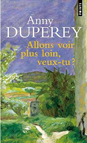 9782020620543: Allons Voir Plus Loin, Veux-Tu ? (English and French Edition)