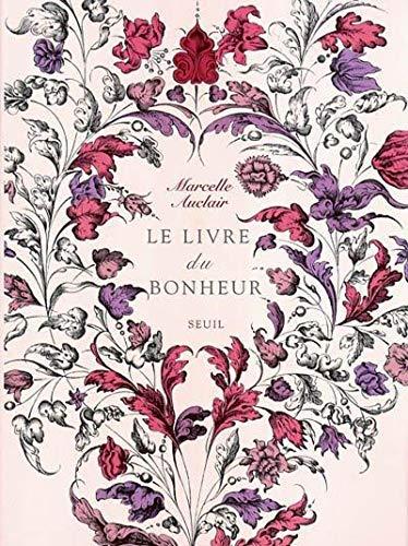 9782020621328: Livre du bonheur (Le) [nouvelle �dition]