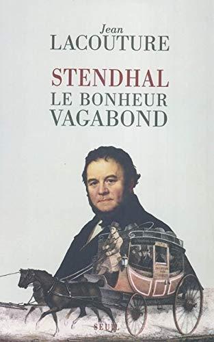 9782020626507: Stendhal : Le Bonheur vagabond