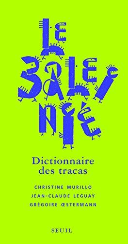 9782020628037: Le Baleinié : Dictionnaire des tracas