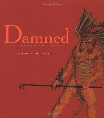 9782020629294: Damned: An Illustrated History of the Devil