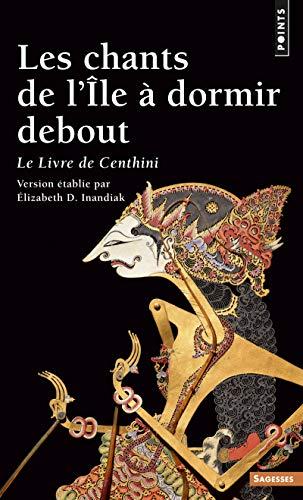 9782020629522: Les Chants de l'Ile à dormir debout : Le livre de Centhini (Points sagesses)