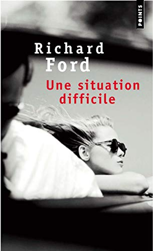 Une situation difficile: Ford, Richard