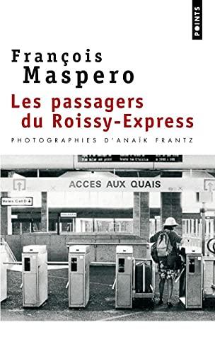 Passagers du Roissy-Express: Maspero, Fran�ois
