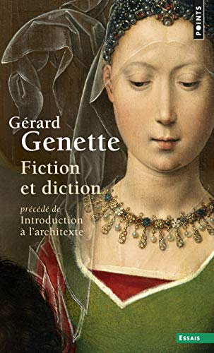 Fiction et diction: Genette, Gérard
