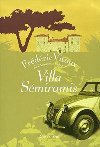 Villa Sémiramis: Vitoux, Frédéric