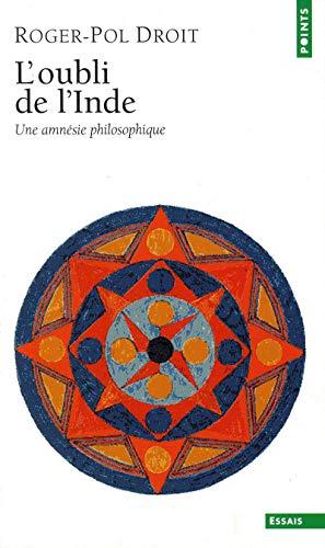 9782020633673: L'oubli de l'Inde : Une amnésie philosophique (Points essais)