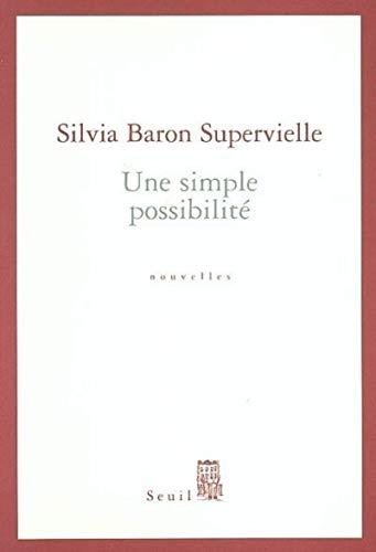 Une simple possibilité: Baron Supervielle, Silvia
