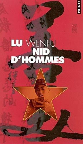 Nid d'hommes: Wenfu, Lu