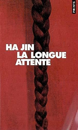 Longue attente (La): Ha Jin