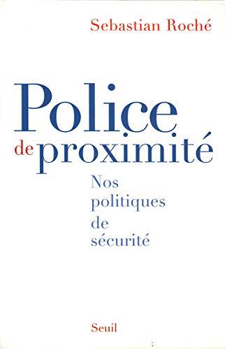 9782020637176: Police de proximité : Nos politiques de sécurité
