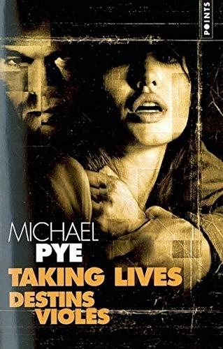 Destins violés: Pye, Michael