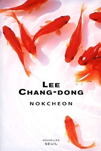 Nokcheon: Chang-Dong, Lee