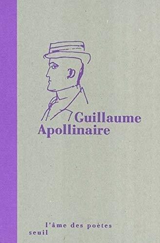 Guillaume Apollinaire: Apollinaire, Guillaume