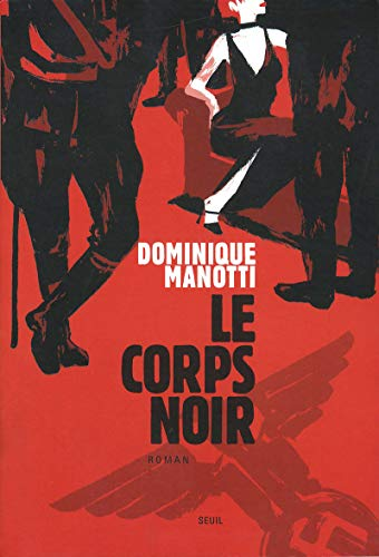 CORPS NOIR -LE-: MANOTTI DOMINIQUE