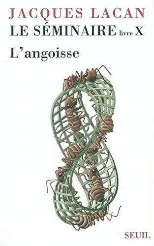 9782020638869: Le Séminaire : Livre X : L'Angoisse 1962-1963