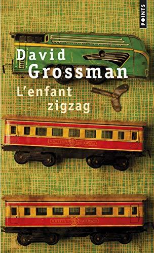 Enfant zigzag (L'): Grossman, David