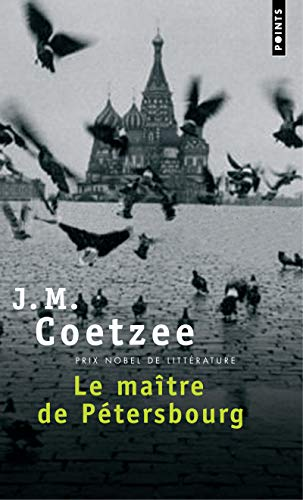 Ma+tre de P'Tersbourg(le) (Points) (English and French: Coetzee, J.M.