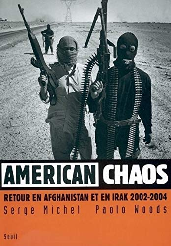 American chaos (French Edition): Serge Michel