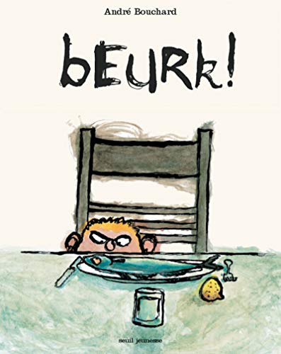 Beurk ! (French Edition): Andrà ¿½ Bouchard