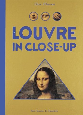 The Louvre in Close-Up: Claire d'Harcourt