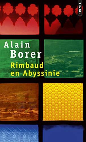 RIMBAUD EN ABYSSINIE: BORER ALAIN