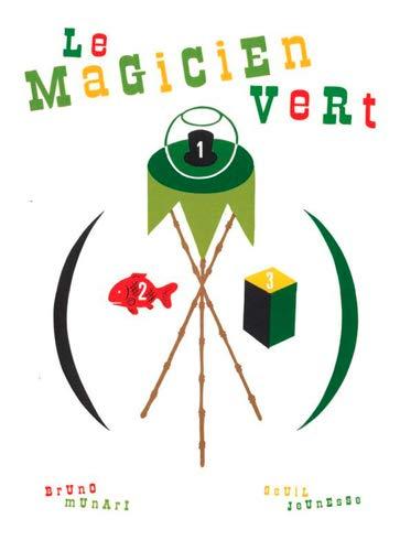 Magicien vert (Le): Munari, Bruno