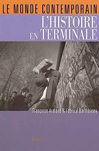 Monde contemporain (Le): Armand, Fran�oise