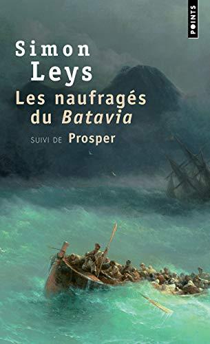 NAUFRAGES DU BATAVIA -LES-: LEYS SIMON
