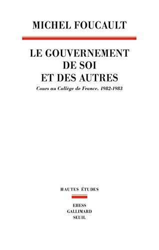 9782020658690: Le gouvernement de soi et des autres (French Edition)