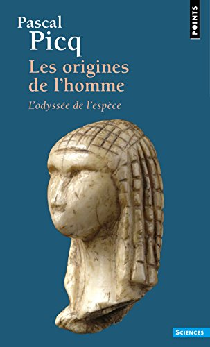 Les Origines de l'homme (French Edition) (2020660563) by Pascal-G Picq