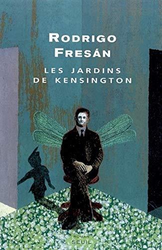 Jardins de Kensington (Les): Fresan, Rodrigo