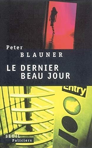 Dernier beau jour (Le): Blauner, Peter