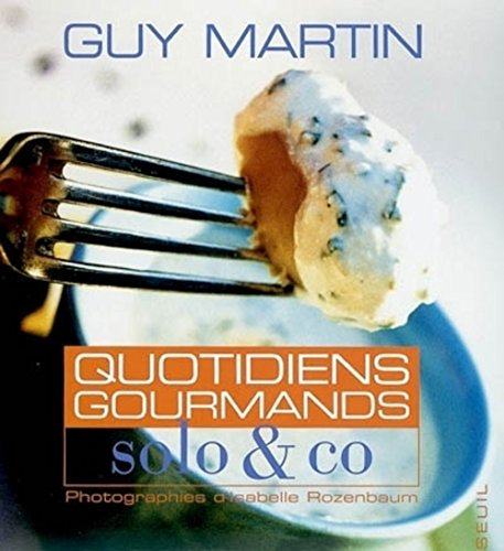 QUOTIDIENS GOURMANDS ; SOLO & CO