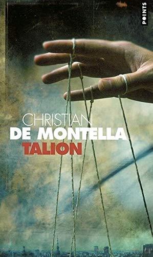 Talion : Le Montà -Cristo d'aujourd'hui [Mass: Christian de Montella