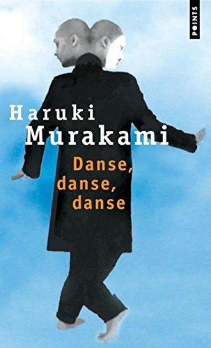 Danse, danse, danse. (French Edition): Murakami, Haruki