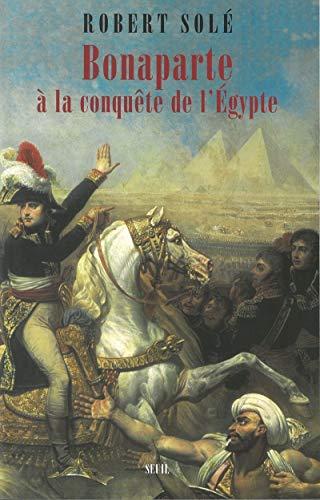 9782020664530: Bonaparte à la conquête de l'Egypte