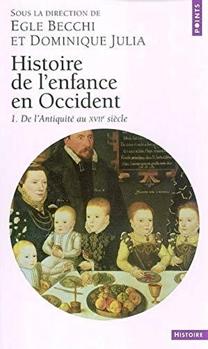 9782020664929: Histoire de L'Enfance En Occident. de L'Antiquit' Au Xviie Si'cle T1 (English and French Edition)