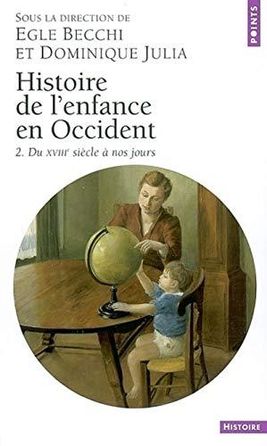 9782020664936: Histoire de l'enfance en occident. du xviiie siecle a nos jours (Points Histoire)