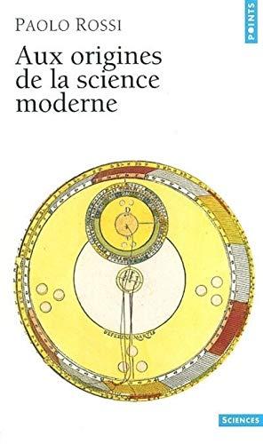 9782020666800: Aux origines de la science moderne