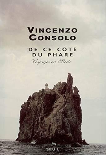 De ce côté du phare (French Edition): Vincenzo Consolo