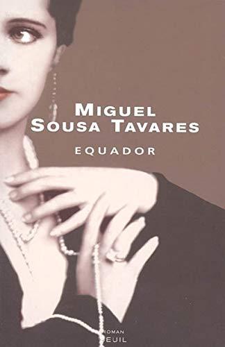 Equador (French Edition): Miguel Sousa Tavares