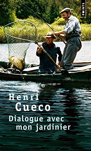 Dialogue avec mon jardinier: Cueco, Henri