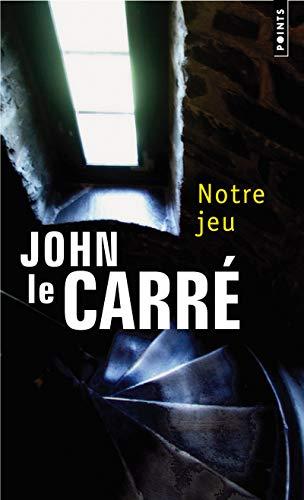 Notre jeu [nouvelle édition]: Le Carr�, John