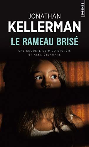 Rameau brisé (Le): Kellerman, Jonathan
