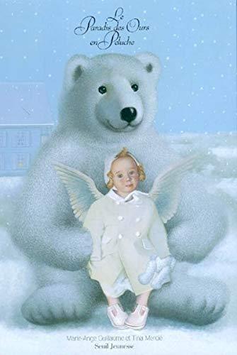 Paradis des ours en peluche (Le): Guillaume, Marie-Ange