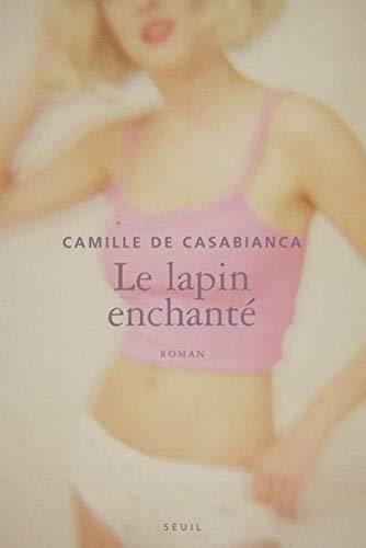 Lapin enchanté (Le): Casabianca, Camille de