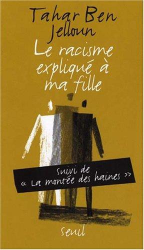 9782020680233: Le Racisme Explique a Ma Fille (French Edition)