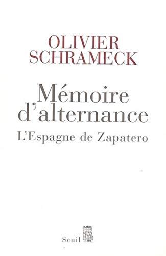 9782020683975: Mémoire d'alternance : L'Espagne de Zapatero